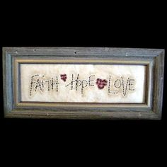 Framed Faith Hope Love Stitchery Primitive Rustic. $39.00, via Etsy.