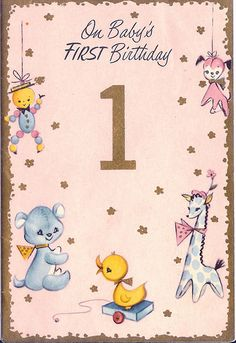 Vintage Baby's First Birthday Card First Birthday Cards, Happy Birthday Baby, Vintage Birthday Cards, Vintage Greeting Cards, Vintage Christmas Images, Vintage Holiday, Baby Shower Cards, Baby Cards, Decoupage