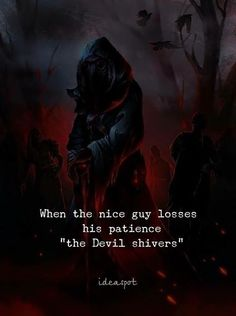 Quotes 'nd Notes — When the nice guy loses his patience. Devil Quotes, Wolf Quotes, Dark Quotes, Joker Quotes, Strong Quotes, Wisdom Quotes, True Quotes, Positive Quotes, Best Quotes