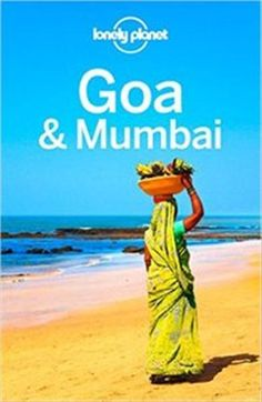 Lonely Planet Goa & Mumbai (Travel Guide) For More http://bit.ly/1M3wyyE