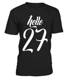 """# Birthday gift: Hello 27 years old T-shirt .  Special Offer, not available in shops      Comes in a variety of styles and colours      Buy yours now before it is too late!      Secured payment via Visa / Mastercard / Amex / PayPal      How to place an order            Choose the model from the drop-down menu      Click on """"Buy it now""""      Choose the size and the quantity      Add your delivery address and bank details      And that's it!      Tags: Hello 27 T-shirt. Available in men's and…"""