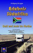 Erlebnis Südafrika: Gold und mehr im Norden (Erlebnis südliches Afrika: Reisen in der Republik Südafrika, in Namibia, Zimbabwe, Botswana und...http://astore.amazon.de/1001reiseberausa/detail/B008N8EMQO