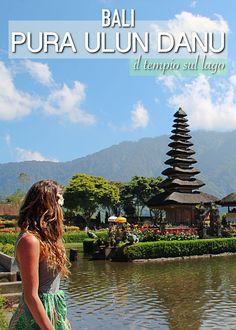Visitare Ulun Danu a Bali