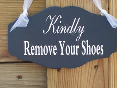 Kindly Remove Your Shoes  Just think of all the, water, mud and snow you wont have to clean up when your guests honor your request.    Approx. Measurement: 8.50 x 4.75 x .25  measurement does not...@ artfire