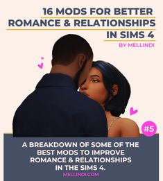 A breakdown of some of the best mods to improve romance and relationships in Sims 4 | mellindi | #ts4 #ts4cc #ts4 mods #sims 4