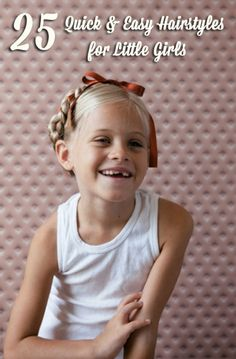 25 Quick  Easy Hairstyles for Little Girls