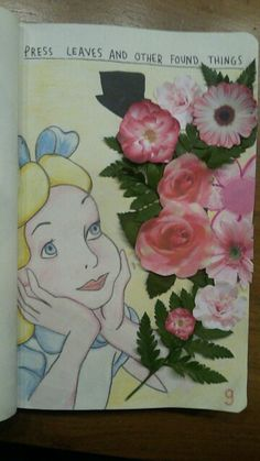 Page 9 of my wreck this journal, press leaves and other found things, alice in wonderland ♡