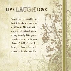 Cousin Quotes And Sayings. Cemetary Decorations, Best Cousin Quotes, Poem About Death, Live Laugh Love, Understanding Yourself, Cousins, Grief, Like You, Poems