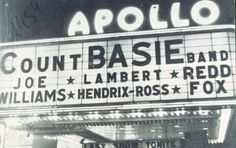 Apollo Theater Marquee Promoting Count Basie et. al 1959 Redd Foxx, Count Basie, Apollo Theater, Live Jazz, Boogie Woogie, Ray Charles, American Spirit, Oldies But Goodies, African American History