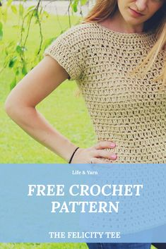 Crochet Blouse Free summer top crochet pattern, the Felicity Tee by Life and Yarn. - The Felicity Tee is a Free easy beginner friendly crochet pattern that you will love to make! This Crochet top is perfect for your wardrobe! T-shirt Au Crochet, Beau Crochet, Pull Crochet, Crochet Woman, Crochet Blouse, Free Crochet, Crochet Birds, Freeform Crochet, Crochet Bear
