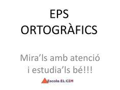 els-eps-ortogrfics by blogcim via Slideshare