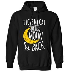 I Love My Cat To The Moon And Back T-Shirt Hoodie Sweatshirts uoi