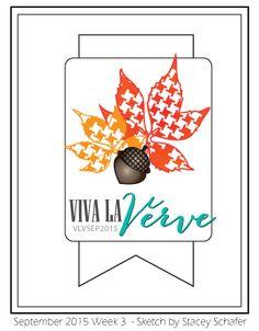 Viva la Verve Sketches: Viva la Verve - September Week 3 Sketch