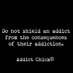Drug Use Quotes, Being Used Quotes, Real Life Quotes, Honesty Quotes, Courage Quotes, Loving An Addict, Addiction Recovery Quotes, Sober Life, Tough Love