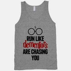 36 Hilarious Running Shirts - Fangirl Shirts - Ideas of Fangirl Shirts - Run Like Dementors Are Chasing Youmaybe I would start running again if I had some of these. Funny Running Shirts, Funny Workout Shirts, Workout Humor, Funny Shirts, Gym Humor, Workout Tanks, Harry Potter Kleidung, Estilo Geek, Fitness Motivation