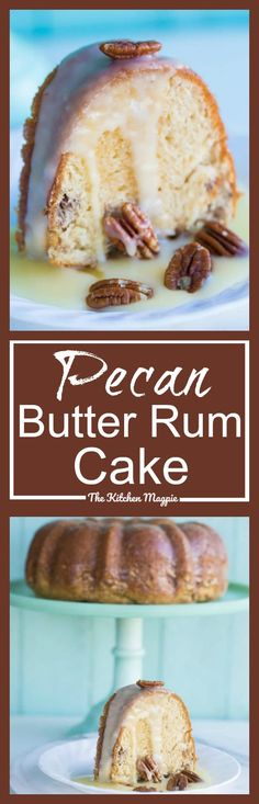 Pecan Butter Rum Cake Recipe - The Kitchen Magpie