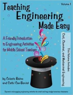 The new face of engineering -- Team building activities -- Problem solving activities -- Chemical engineering activities -- Mechanical engineering activities -- Civil engineering activities. Chemical Engineering, Mechanical Engineering, Civil Engineering, Problem Solving Activities, Engineering Design Process, Middle School Teachers, High School, Stem For Kids, Stem Learning