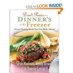 cookbook helps you prepare meals in advance, throw them in the freezer and then cook when you want!