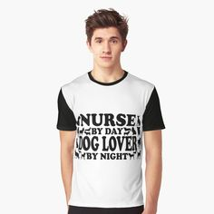 Graphic T-Shirt Nurse By Day, Dog Lover By Night! by flipper42