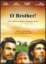 O Brother Where Art Thou? - Joel Coen. Paramount Home Entertainment Spain, D.L. 2003