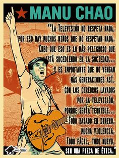 Amazing poster Manu Chao, Spiritual Needs, My Philosophy, Music Pictures, Music Bands, Music Artists, Inspire Me, Best Quotes, Wisdom