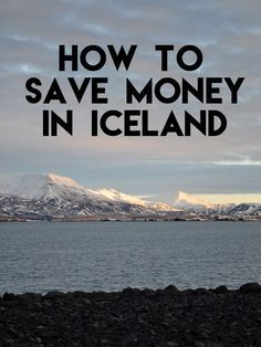 How to Save Money in Iceland
