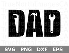 Dad SVG Files / Tools SVG Files / Dad Tools SVG / Fathers Day Svg / Handyman Svg / Dad Life Svg / Svg Files for Cricut / Silhouette Dad Day, Father's Day, Fathers Day Crafts, Happy Fathers Day, Cricut Vinyl, Svg Files For Cricut, Silhouette Cameo Projects, Cricut Creations, Dad To Be Shirts