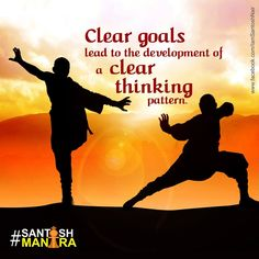 Clear your vision and it will set your thought process right.  #SantoshMantra