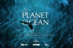 Planet Ocean is the latest movie by the french photographer and movie-maker Yann Arthus-Bertrand.