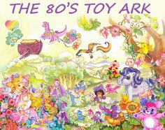 The 80's Toy Ark - this lady has every single 80s popular toy :)