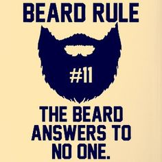 Beard Rules - If You Don amp;t Grow You Don amp;
