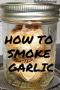 How To Smoke Garlic - Kelli's Kitchen Traeger Recipes, Smoked Meat Recipes, Garlic Recipes, Venison Recipes, Smoked Pork, Rib Recipes, Sausage Recipes, Smoker Grill Recipes, Smoker Cooking
