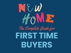 A creative first-time buyers template. A dark navy background with colourful text displaying 'New home - The complete guide for first-time buyers.