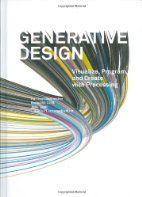Generative design : visualize, program and…