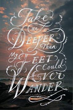 via Oceans by Hillsong United—love, love, love this song!