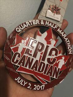 Epic Canadian  1/4 Marathon  July 2017 #epiccanadian #blingjunkie