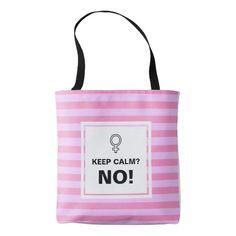 Pink Stripes Keep Calm No Tote Bag