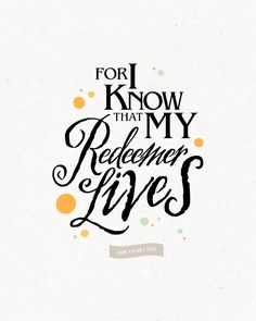 for i know my redeemer lives