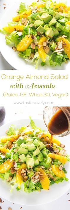 Orange Almond Salad with Avocado - my favorite lunch salad! (paleo, gluten free, whole30, vegan)