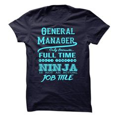 General Manager T-Shirt Hoodie Sweatshirts oii. Check price ==► http://graphictshirts.xyz/?p=89866