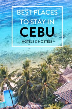 Looking for the best place to stay while in Cebu, Philippines? Here are our recommendations