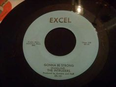 Intruders - Gonna Be Strong - Doo Wop / Soul Crossover (Philly Sound)