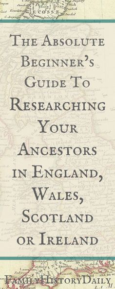 Does your ancestry lead you back to England, Ireland, Scotland or Wales? Use this genealogy beginner's guide get started researching your British Isles ancestors today. #freegenealogy #ancestry #familytree #genealogyresearch #familyhistory