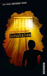 Lesendes Katzenpersonal: [Rezension] Ritta Jacobsson - Schutzlos (Band 4)