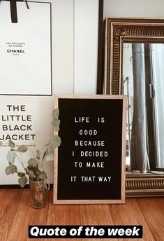 Life is good because I decided to make it that way Word Board, Quote Board, Letter Board, Message Board, Words Quotes, Wise Words, Life Quotes, Positive Quotes, Motivational Quotes