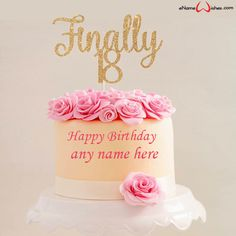 Write name on 18th Birthday Cake with Name with Name And Wishes Images and create free Online And Wishes Images with name online.
