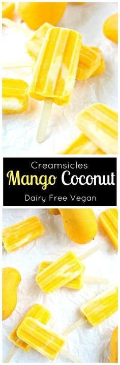 Mango Popsicle Creamsicle with Coconut (dairy free Vegan) Refreshing mango and cream make these easy 2 ingredient popsicles.