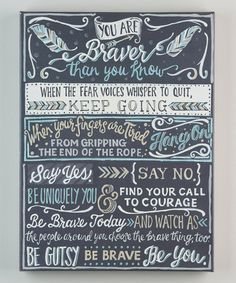 Look at this 'Braver Than You Know' Wrapped Canvas on #zulily today!