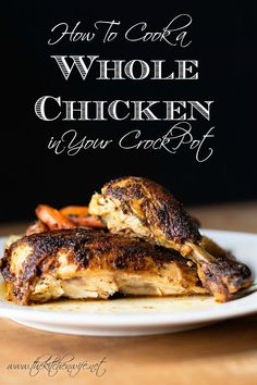 Get a perfectly roasted chicken in your crock pot with my easy steps for How to Cook a Whole Chicken in Crock Pot Recipe. You won't believe how easy and delicious it really is! www.thekitchenwife.net