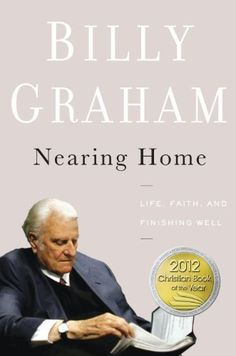 A great book written by Billy Graham about how to age well.  Full of insight and depth from his first hand experience, this book tackles many difficult topics and challenges the reader (at any age) to live a God-honoring life & finish strong! Nearing Home: Life, Faith, and Finishing Well by Billy Graham, http://www.amazon.com/dp/B005ENBBG0/ref=cm_sw_r_pi_dp_xnoNsb1Q63A91